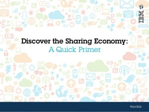 [IBM Social Business] Discover the Sharing Economy