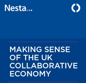 [네스타] REPORT: MAKING SENSE OF THE UK COLLABORATIVE ECONOMY